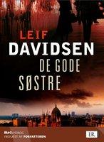 De gode søstre - Leif Davidsen
