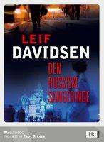 Den russiske sangerinde - Leif Davidsen