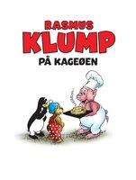 Rasmus Klump på kageøen - Carla Og Vilh. Hansen