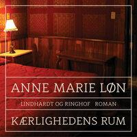 Kærlighedens rum - Anne Marie Løn