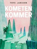 Mumitrolden 2 - Kometen kommer - Tove Jansson