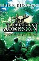 Percy Jackson 2 – Uhyrernes hav - Rick Riordan