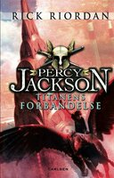 Percy Jackson 3 - Titanens forbandelse - Rick Riordan