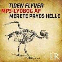 Tiden flyver - Merete Pryds Helle