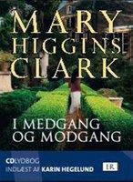 I medgang og modgang - Mary Higgins Clark