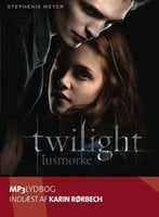 Twilight: Tusmørke - Stephenie Meyer