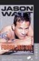 Fordi jeg vil - Jason Watt