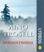 Spændetrøjen - Aino Trosell