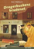 Dragerkuskens brudenat - Ole Frøslev