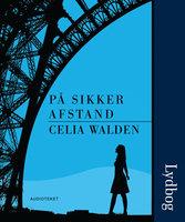 På sikker afstand - Celia Walden