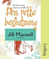 Den rette beslutning - Jill Mansell