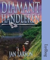 Diamanthandleren - Jan Larson