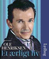 Et ærligt liv - Ole Henriksen, Karin Heurlin