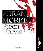 Foran mørket - Steen Harvig
