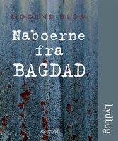 Naboerne fra Bagdad - Mogens Blom