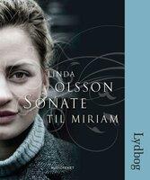 Sonate til Miriam - Linda Olsson