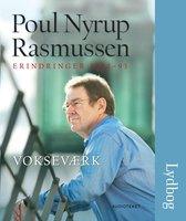 Vokseværk - Poul Nyrup Rasmussen
