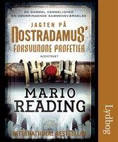 Jagten på Nostradamus´ forsvundne profetier - Mario Reading