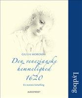 Den venezianske hemmelighed, 1620 - En nonnes fortælling - Giulia Morosini