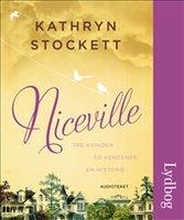 Niceville - Kathryn Stockett