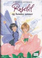 Roselil og hendes venner - Josefine Ottesen