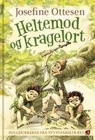 Heltemod og Kragelort - Josefine Ottesen