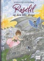 Roselil og den lille drage - Josefine Ottesen