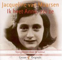 Ik heet Anne, zei ze - Jacqueline Maarsen