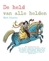De held van alle helden - Mark Haayema