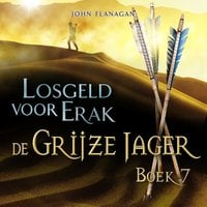 Losgeld voor Erak - John Flanagan