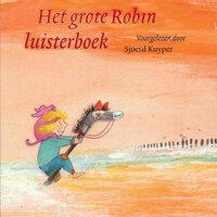 Het grote Robin luisterboek - Sjoerd Kuyper