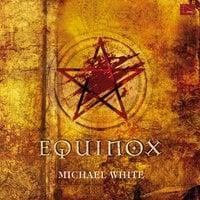 Equinox - Michale White