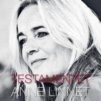Testamentet - Anne Linnet