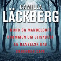 Mord og mandelduft med mere - Camilla Läckberg