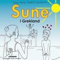 Sune i Grekland - Anders Jacobsson,Sören Olsson