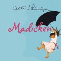 Madicken - Astrid Lindgren