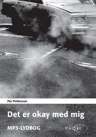 Det er okay med mig - Per Petterson