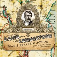 David Livingstone - C. Silvester Horne