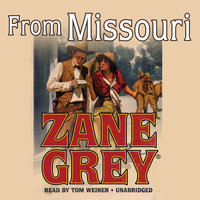 From Missouri - Zane Grey