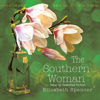 The Southern Woman - Elizabeth Spencer