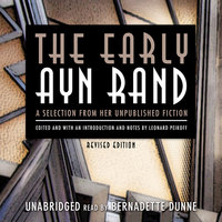 The Early Ayn Rand, Revised Edition - Ayn Rand