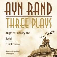 Three Plays - Ayn Rand