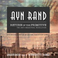 Return of the Primitive - Ayn Rand, Peter Schwartz