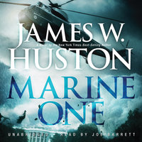 Marine One - James W. Huston