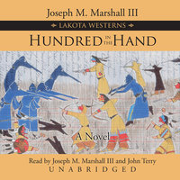 Hundred in the Hand - Joseph M. Marshall III