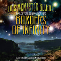 Borders of Infinity - Lois McMaster Bujold