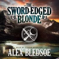The Sword-Edged Blonde - Alex Bledsoe