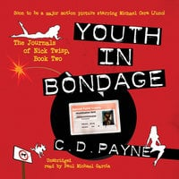 Youth in Bondage - C.D. Payne