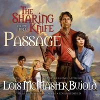 The Sharing Knife, Vol. 3: Passage - Lois McMaster Bujold