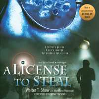 A License to Steal - Walter T. Shaw
